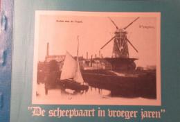 De Zeilvaart - De Scheepvaart In Vroeger Jaren - 1980 - Door G. Nauwelaers-Wanders    - Zeilschepen Boten Schepen - Unclassified