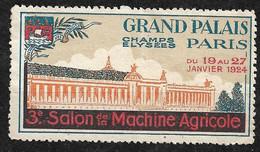 """France  Vignette  """"  Salon De La Machine Agricole Grand Palais Du 19 Au 2 /01/1924 """"  Neuf    B/ TB Soldé  ! ! ! - Tourisme (Vignettes)"""
