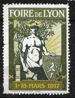"""France  Vignette """" Foire De Lyon 1er Au  15 Mars 1917 """"     Neuf    Soldé ! ! ! - Tourisme (Vignettes)"""