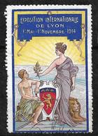 """France  Vignette """" Exposition Internationale De Lyon Du 1er Mai Au  1er Novembre 1914    """"   Oblitéré    Soldé ! ! ! - Tourisme (Vignettes)"""