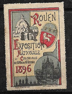 """France  Vignette Rouen  """" Exposition  Nationale Et Coloniale 16 Mai Au 16octobre 1896   """"  Neuf      Soldé ! ! ! - Tourisme (Vignettes)"""