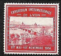 """France   Vignette """"Exposition Internationale De Lyon  """"  1er Mai Au 1er Novembre 1914  Neuf    Soldé ! ! ! - Tourisme (Vignettes)"""