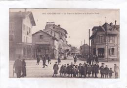CPA :  14 X 9  -  1015. ANNEMASSE - La Place De La Gare Et La Rue Du Nord - Annemasse