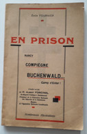 BADONVILLER 54- Emile FOURNIER. EN PRISON : Nancy, Compiègne, Buchenwald, Camp D'enfer ! - 1939-45