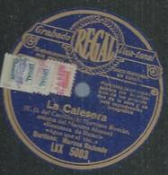 """66 ) 78 Tours 30cm  REGAL 5003  """" LA CALESERA """"  + """" LA CALESERA """"  Marco REDONDO - 78 G - Dischi Per Fonografi"""
