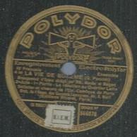 "69 ) 78 Tours 30cm  POLYDOR 566078  "" LA VIE DE NOHEME IV ""  + "" LA VIE DE BOHEME III "" - 78 G - Dischi Per Fonografi"