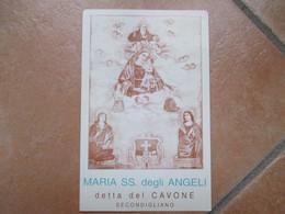 MARIA SS.degli ANGELI Detta Del Cavone SECONDIGLIANO Napoli Formato Grande - Devotion Images