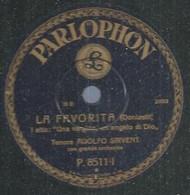 "71 ) 78 Tours 30cm  PARLOPHON 8511  "" LA FAVORITA ""  + "" LA FAVORITA "" ADOLFO SIRVENT - 78 G - Dischi Per Fonografi"