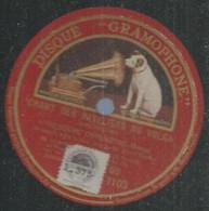 "72 ) 78 Tours 30cm  GRAMOPHONE 1103  "" CHANT DES BATELIERS DU VOLGA ""  + "" LE PROPHETE OP 49 "" THEODORE CHALIAPINE - 78 G - Dischi Per Fonografi"