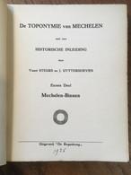 TOPONYMIE Van MECHELEN Met Een Historische Inleiding - 1926 - Steurs En Uytterhoeven - Geschichte