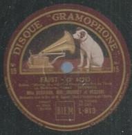 """76 ) 78 Tours 30cm  GRAMOPHONE 813  """" FAUST 3ème Acte """"  + """" FAUST 3ème Acte """" BERTHON / JOURNET / VEZZANI - 78 G - Dischi Per Fonografi"""