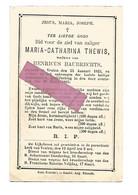 DD 408.MARIA-CATHARINA THEWIS Wed. H. Haubrechts - °VEULEN 1825 En Aldaar + 1885 - Devotion Images
