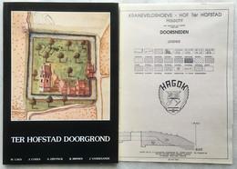 Ter Hofstad Doorgrond - Brabantse Hoeve Met Walgracht In HAACHT (1200-heden) KRANEVELDSHOEVE + Plan Archeologie - 1990 - Historia