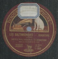 "81 ) 78 Tours 30cm  GRAMOPHONE 640  "" LES SALTIMBANQUES "" + "" LES SALTIMBANQUES  "" ORCHESTRE DU GRAMOPHONE - 78 G - Dischi Per Fonografi"