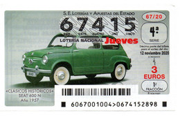 SPAIN LOTTERY TICKET VINTAGE AUTOMOVIL SEAT 600 N  1957 . CAR VOITURE COCHE - Loterijbiljetten
