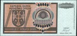 ♛ BOSNIA & HERZEGOVINA - 10 Milliard Dinara 1993 {Banja Luka} {W-O Serial Number} UNC P.148 - Bosnie-Herzegovine