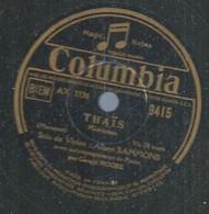 "95 ) 78 Tours 30cm  COLUMBIA 9415  "" ELEGIE "" + "" THAÏS "" Albert SAMMONS - 78 G - Dischi Per Fonografi"
