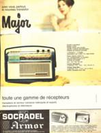 """PUB TRANSISTOR    """" MAJOR """"  De  ( SOCRADEL ARMOR ) 1960 ( 2 ) - Altri"""