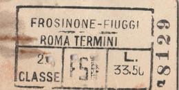 BIGLIETTO FERROVIE EDMONDSON FROSINONE FIUGGI ROMA 2 CL (XF890 - Europa