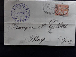 Lettre De CARCASSONNE, Aude Type MOUCHON 15 C Orange , 1902 > Blaye Gironde,  TB - 1877-1920: Semi-Moderne