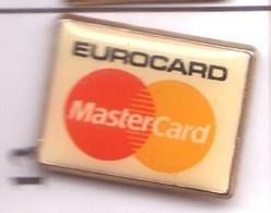 S13  Pin's BANQUE Bank EuroCard Achat Immédiat - Banks