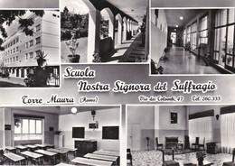ROMA - TORRE MAURA - SCUOLA NOSTRA SIGNORA DEL SUFFRAGIO - VIA DEI COLOMBI 47 - 5 VEDUTE - Education, Schools And Universities
