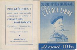 CARNET VIGNETTES COMPLET SOUSCRIPTION NATIONALE POUR L'ECOLE LIBRE PUBLICITE BISCUIT GONDOLO - Gedenkmarken