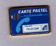Pin' S  FRANCE  TELECOM, CARTE  PASTEL  NATIONALE - France Telecom
