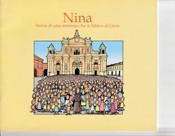 NINA - Storia Di Una Mamma Che Si Fidava Di Gesu' - Religion