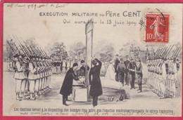 CPA  Exécution Militaire Du Père Cent  Juin 1909 Saint DIE Vosges - Sonstige