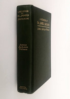A Memoir Of Dr. James Jackson, Putnam, Boston, New York, Houghton, Mifflin, 1906. Biography - Other
