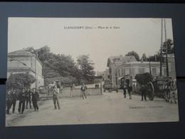Cpa LIANCOURT Place De La Gare. 1916 - Liancourt