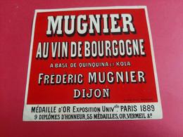 ETIQUETTE ANCIENNE VERNISSEE / MUGNIER AU VIN DE BOURGOGNE A BASE DE QUINQUINA ET DE KOLA / FREDERIC MUGNIER DIJON - Bourgogne