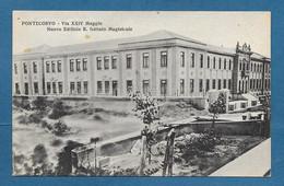 PONTECORVO VIA XXIV MAGGIO NUOVO EDIFICIO R. ISTITUTO MAGISTRALE VG. 1938 N°A476 FROSINONE - Frosinone