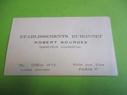 Carte Commerciale/Spiritueux/Ets. DUBONNET/Robert BOURGES/ Inspecteur Commercial//PARIS /1960-70   CAC186 - Levensmiddelen