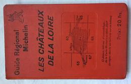 Guide Michelin Les Châteaux De La Loire 1928 - Michelin (guides)