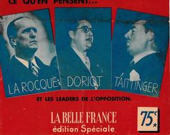 """1936  """"qu'en Pensent LA ROCQUE, DORIOT & TAITINGER Et Les Leaders De L'opposition """"LA BELLE FRANCE"""" - Historische Documenten"""