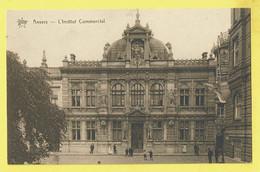 * Antwerpen - Anvers - Antwerp * (Star) L'institut Commercial, Façade, Animée, Rare, Old, Unique, Oud - Antwerpen