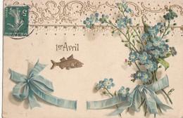 CPA Gauffrée  1er Avril  MYOSOTIS - 1 De April (pescado De Abril)