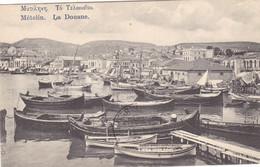 Grèce - Mételin - La Douane - Grecia
