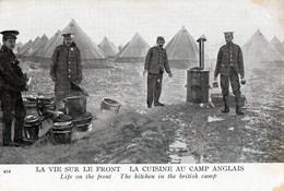 GUERRE 1914/1918 LA VIE SUR LE FRONT UNE CUISINE ANGLAISE - Guerre 1914-18