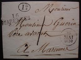 16 MARENNES, 25 Mai 1830 Marque 40 X 12 + Décime Rural, Lettre Sans Correspondance - 1801-1848: Precursori XIX