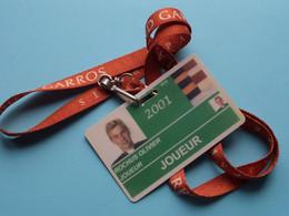 ROLAND GARROS 2001 Paris : OLIVIER ROCHUS Belgium / Accreditation CARD / With ORIGINAL Lanyard / Cordon ! - Altri