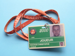 ROLAND GARROS 2000 Paris : CHRISTOPHE ROCHUS Belgium / Accreditation CARD / With ORIGINAL Lanyard / Cordon ! - Altri