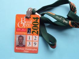 BRASIL OPEN 2004 : CHRISTOPHE ROCHUS Belgium / Accreditation CARD / With ORIGINAL Lanyard / Cordon ! - Altri