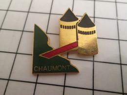 718c Pin's Pins / Beau Et Rare / THEME : VILLES / CHAUMONT CHATEAU Par FRANCE MONUMENTS - Städte