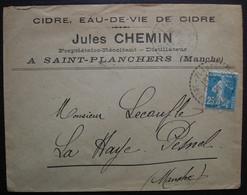 Saint-Planchers Manche 1926 Cachet Tireté Jules Chemin Cidre Eau De Vie Distillateur, Lettre Pour La Haye Pesnel - 1921-1960: Modern Period