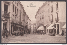 ITALIA - SCHIO - Via Garibaldi - Vicenza