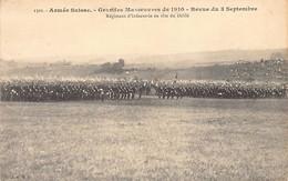 Armée Suisse - Grandes Manoeuvres De 1910 - Revue Du 3 Septembre - Régiment D'infanterie En Tête Du Défilé - Zonder Classificatie