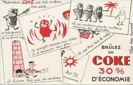 """LOT DE 3 BUVARDS """" BRULEZ DU COKE  30 % D'ECONOMIE - - Idrocarburi"""